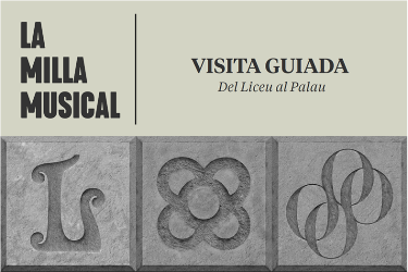 From Liceu to Palau: The musical mile